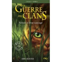 La Guerre des Clans (Cycle...