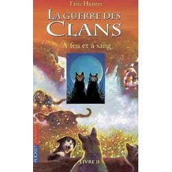 La Guerre des Clans A feu...