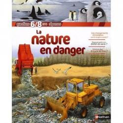 LA NATURE EN DANGER -...